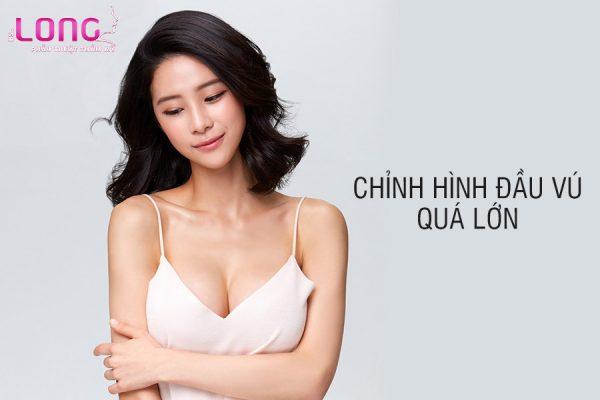 chinh-hinh-dau-vu-qua-lon